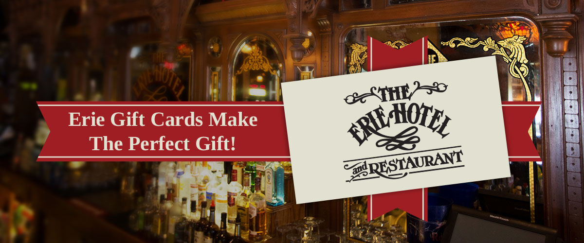 Erie Gift Cards Make The Perfect Gift!