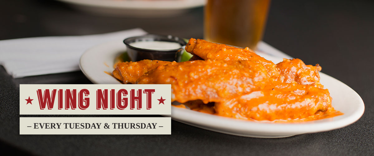 Wing Night Every Tuesday & Thursday